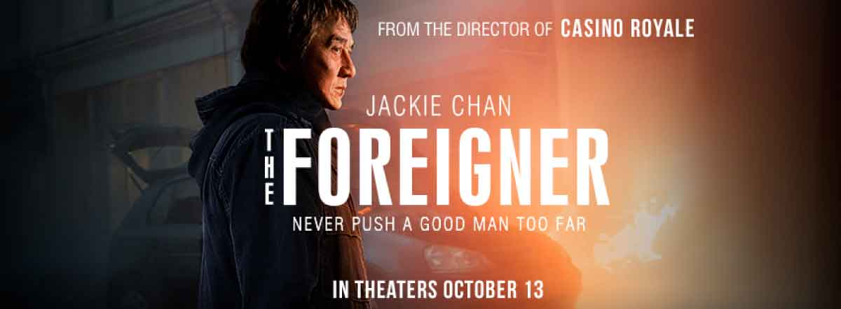 The Foreigner Movie Cast Release Date Trailer Posters Reviews News Photos Videos Moviekoop
