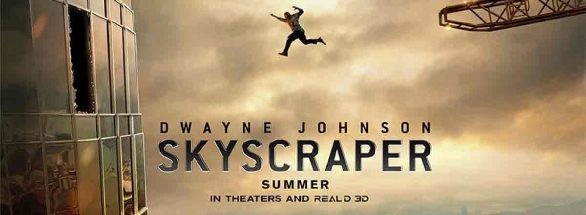 Skyscraper Movie   Cast, Release Date, Trailer, Posters