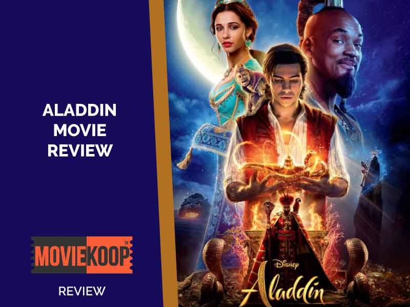 Aladdin Movie Review: Not Disney's Aladdin, Its Guy Ritchie's Aladdin.