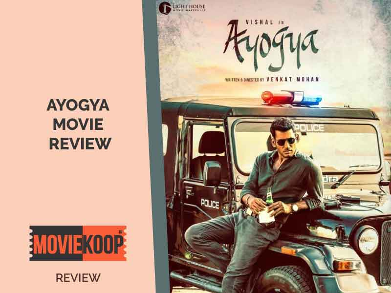 'Ayogya' Review: Vishal starrer commercial potboiler tries hard to be original but becomes a weak remake.