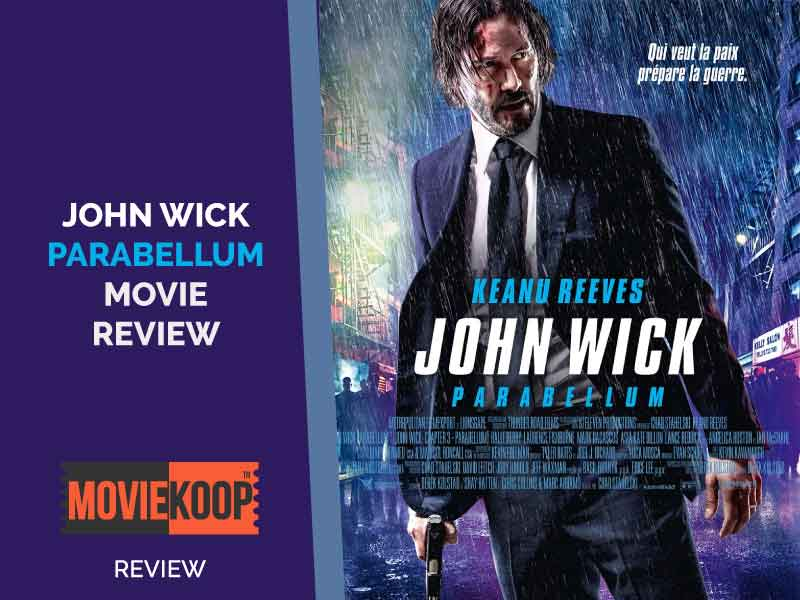 John Wick: Chapter 3 – 'Parabellum' Review
