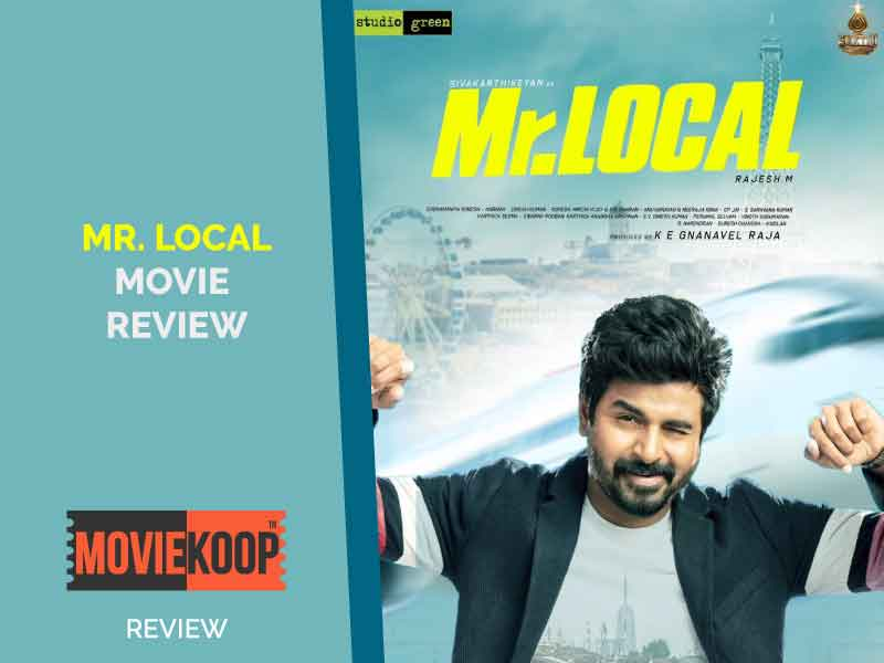 Mr. Local Review: Nothing new to offer, only Nayantara and Sivakartikeyan's chemistry are the saving grace.