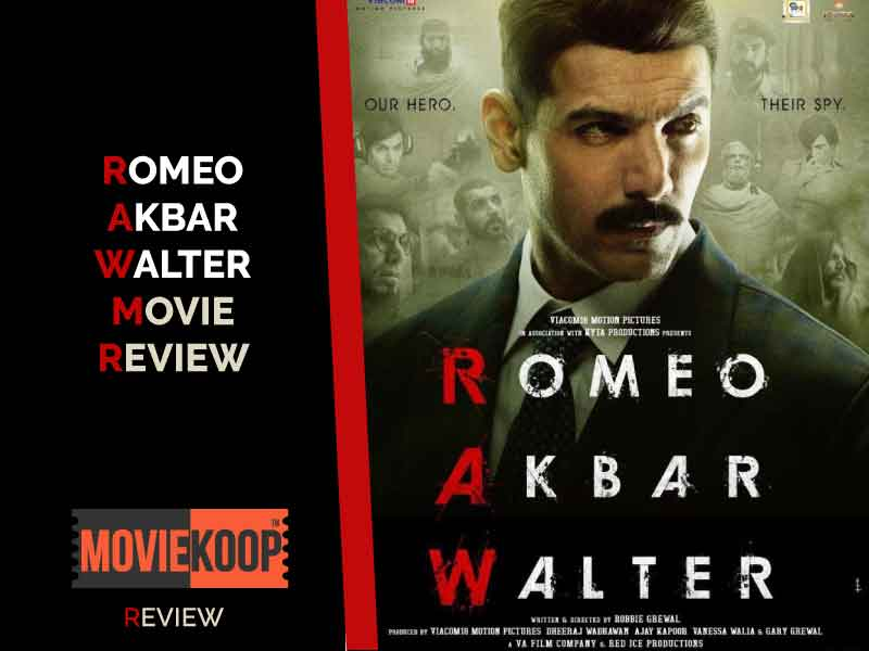 Romeo Akbar Walter (RAW) Review: A Slow and Sluggishly Paced Espionage Thriller.