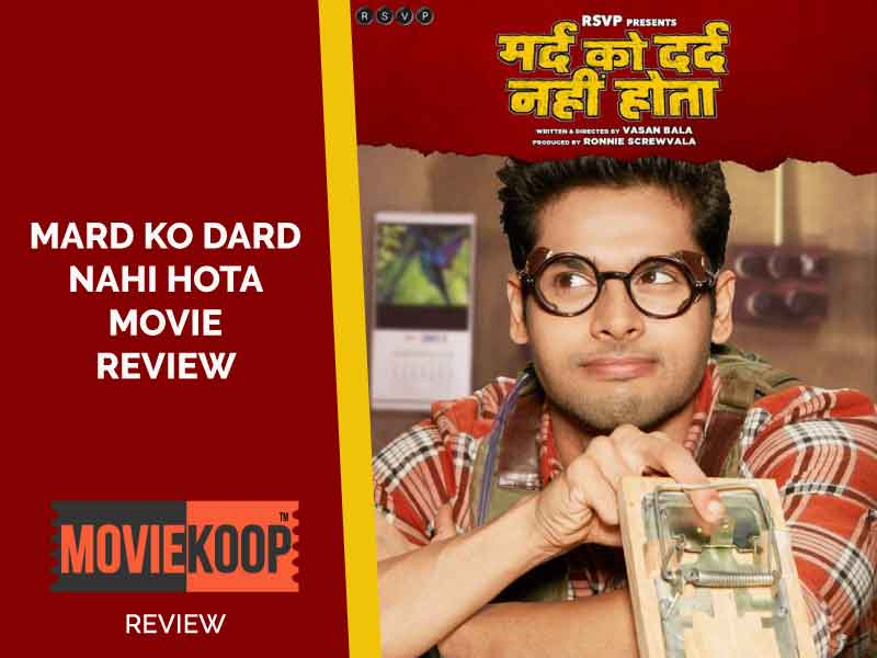Mard Ko Dard Nahin Hota Review: This film is an answer to 'Deadpool'