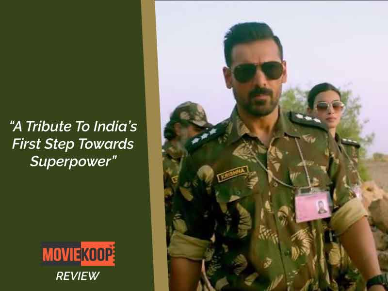 Parmanu Movie Review: A Perfect Thriller To Show India's Greatest Achievements